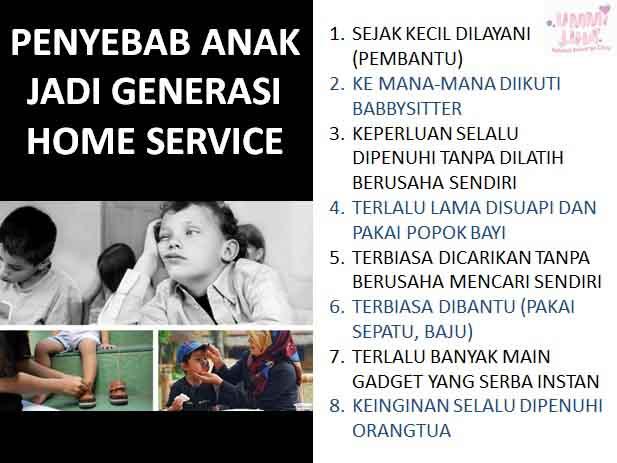 penyebab anak jadi generasi home service